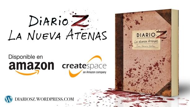 """A la venta la novela zombie: """"Diario Z: La Nueva Atenas"""""""
