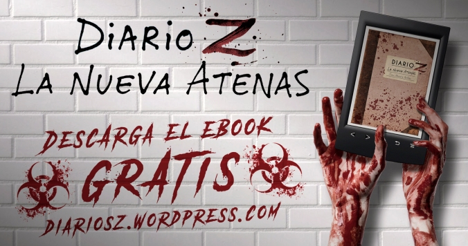 """Descarga gratis el ebook zombie: """"Diario Z: La Nueva Atenas"""" de Juan Navarro Galán"""