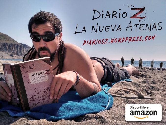 """Disfruta durante tus vacaciones de la novela zombie: """"Diario Z: La Nueva Atenas"""" de Juan Navarro Galán"""