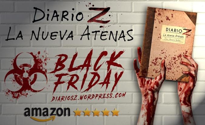 black friday novela zombie diario z la nueva atenas